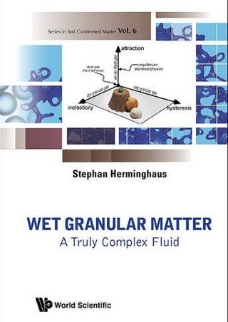 "The book Wet Granular Matter has been published in 2013 (World Scientific, Singapore). It presents an introduction to the physical principles underlying ""soft matter"", granular systems and wetting phenomena."